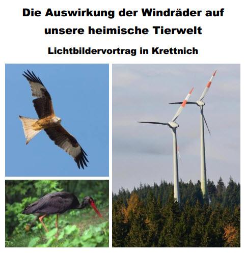 Die Auswirkung der Windräder auf unsere heimische Tierwelt Lichtbildervortrag von Bernd Konrad in Krettnich am 23. März 2017 um 19:00